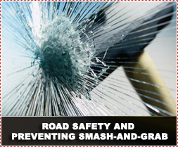 Road Safety and Preventing Smash-and-Grab