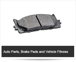 Auto Parts, Brake Pads and Vehicle Fitness