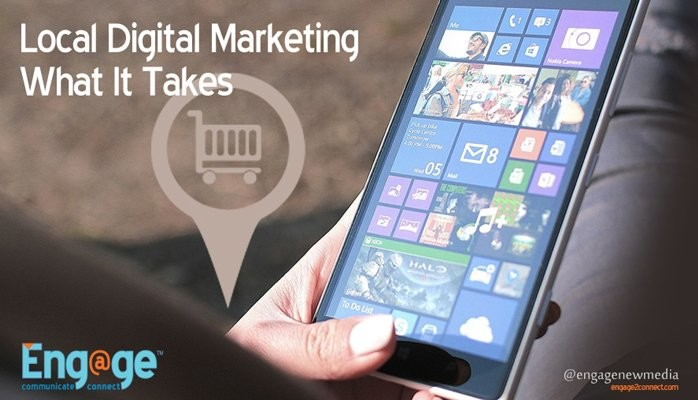 Local Digital Marketing - What It Really Takes
