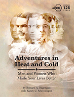 Adventures in Heat and Cold: Men and Women Who Made Your Lives Better