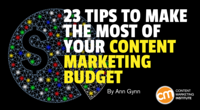 23 Tips to Make the Most of Your Content Marketing Budget
