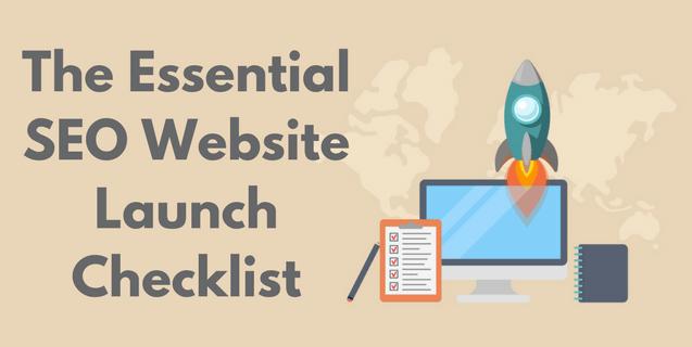 The Essential SEO Website Launch Checklist