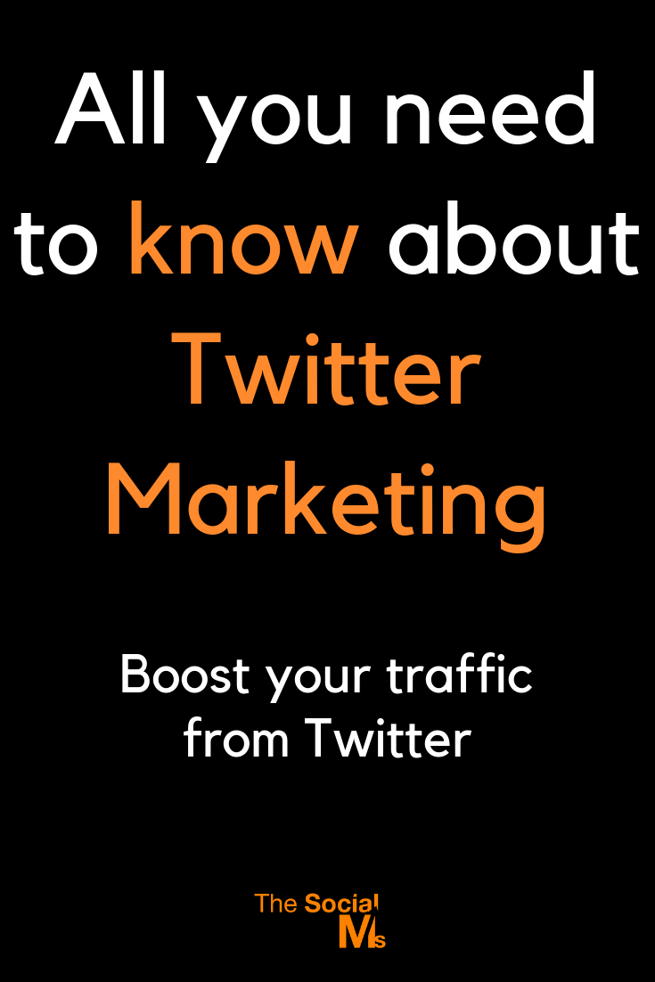 All You Need To Know About Twitter Marketing (In More Than Just One Post)