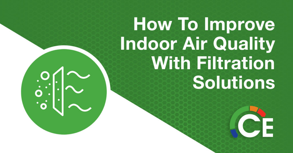 How to Improve Indoor Air Quality with Filtration Solutions