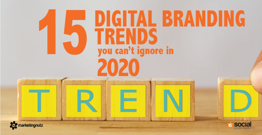 15 Top Digital Marketing & Branding Trends for 2020 [Podcast]