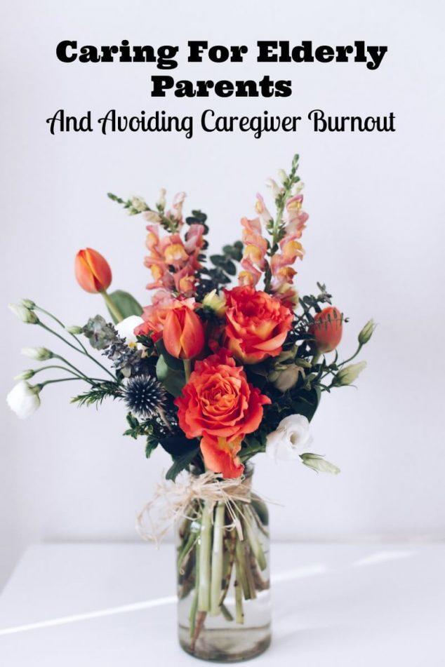 Caring For Elderly Parents And Avoiding Caregiver Burnout