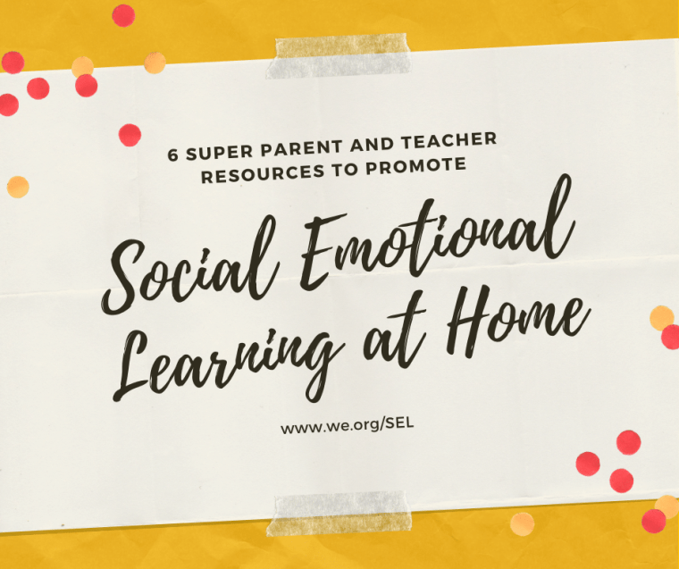 6 Super Parent and Teacher Resources to Promote Social Emotional Learning at Home