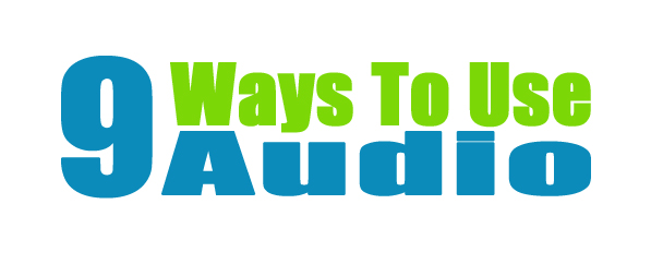 Nine Ways to use Audio for Content Marketing | Website Designs Content