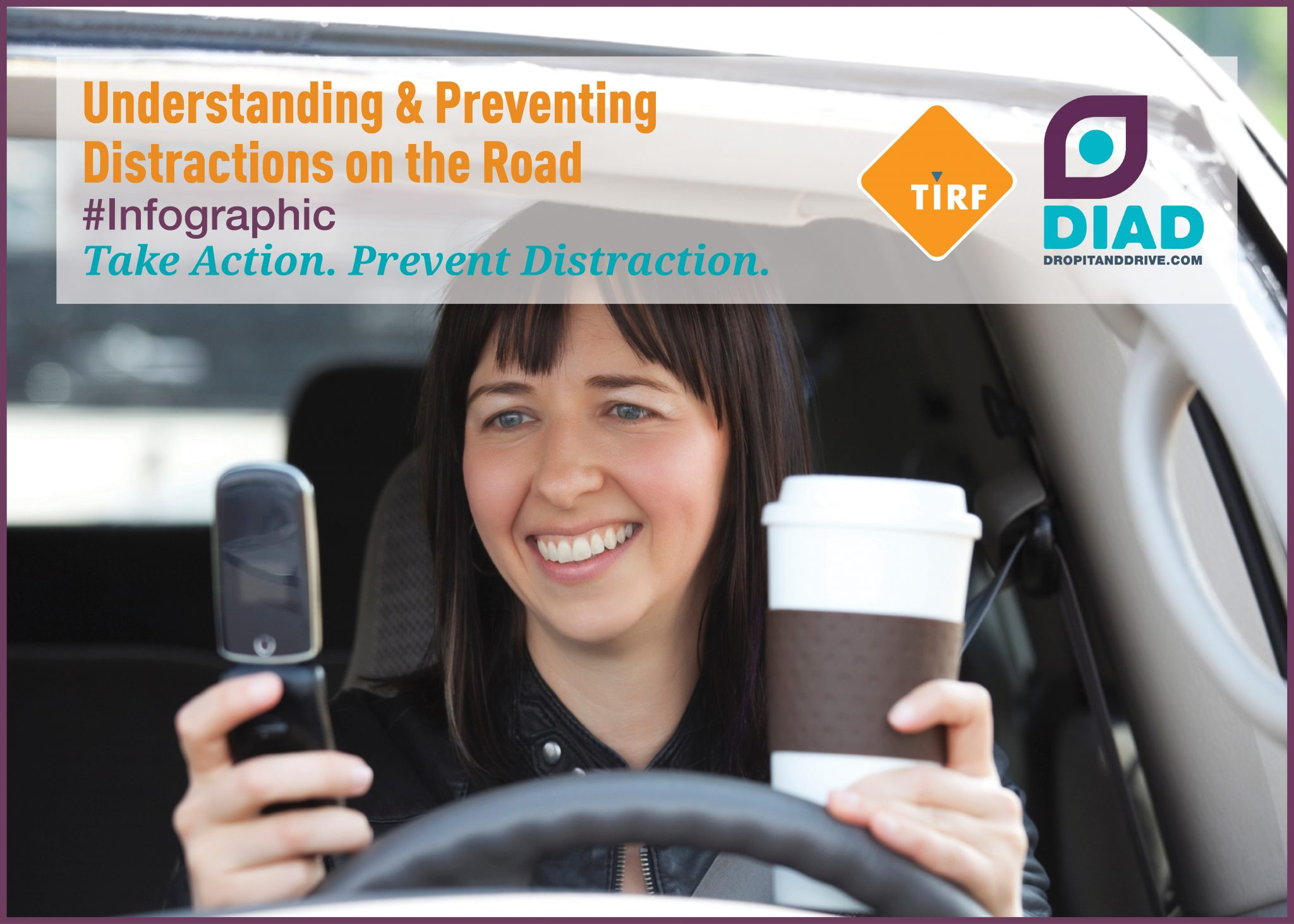 Understanding & Preventing Distractions on the Road: #Infographic | Traffic Injury Research Foundation