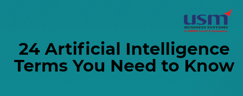 24 Artificial Intelligence Terms You Need to Know