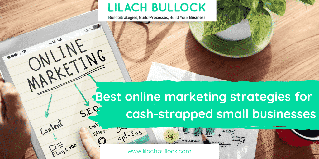 Best online marketing strategies for cash-strapped small businesses