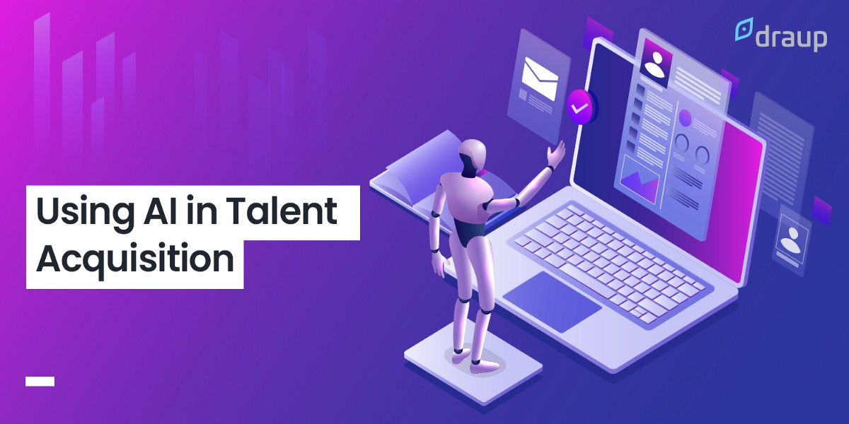 How Has Artificial Intelligence Impacted Talent Acquisition?