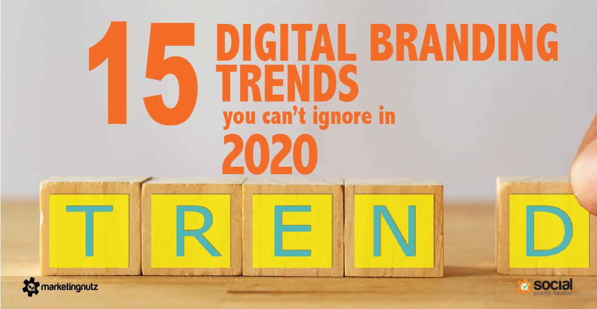 15 Top Digital Marketing & Branding Trends for 2020 [podcast]