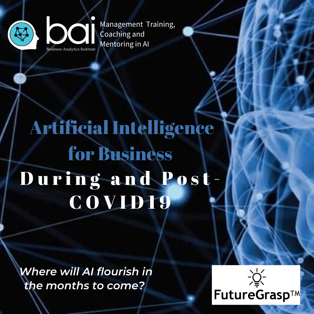 Artificial Intelligence for Business During and Post-COVID19