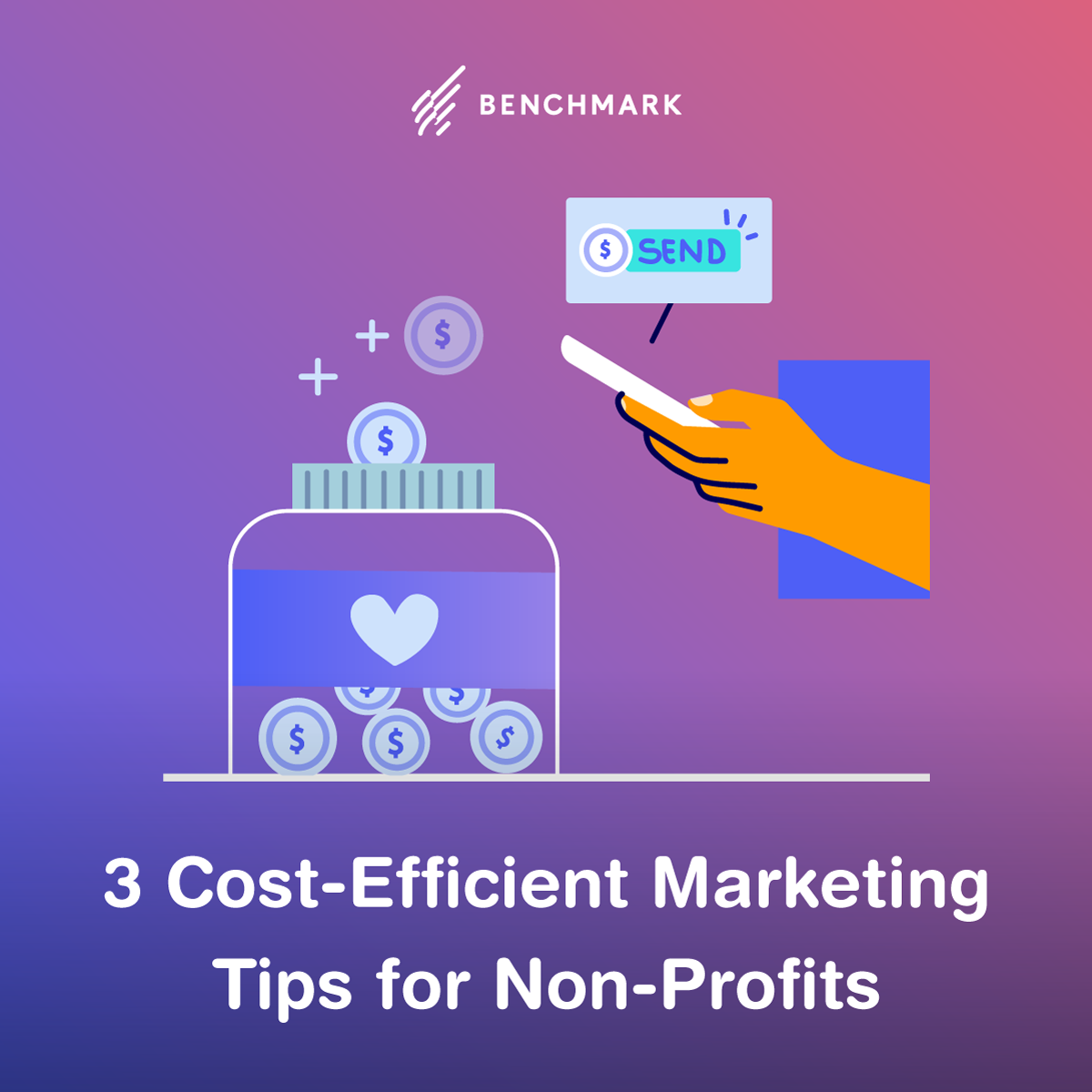 3 Cost-Efficient Marketing Tips for Nonprofits