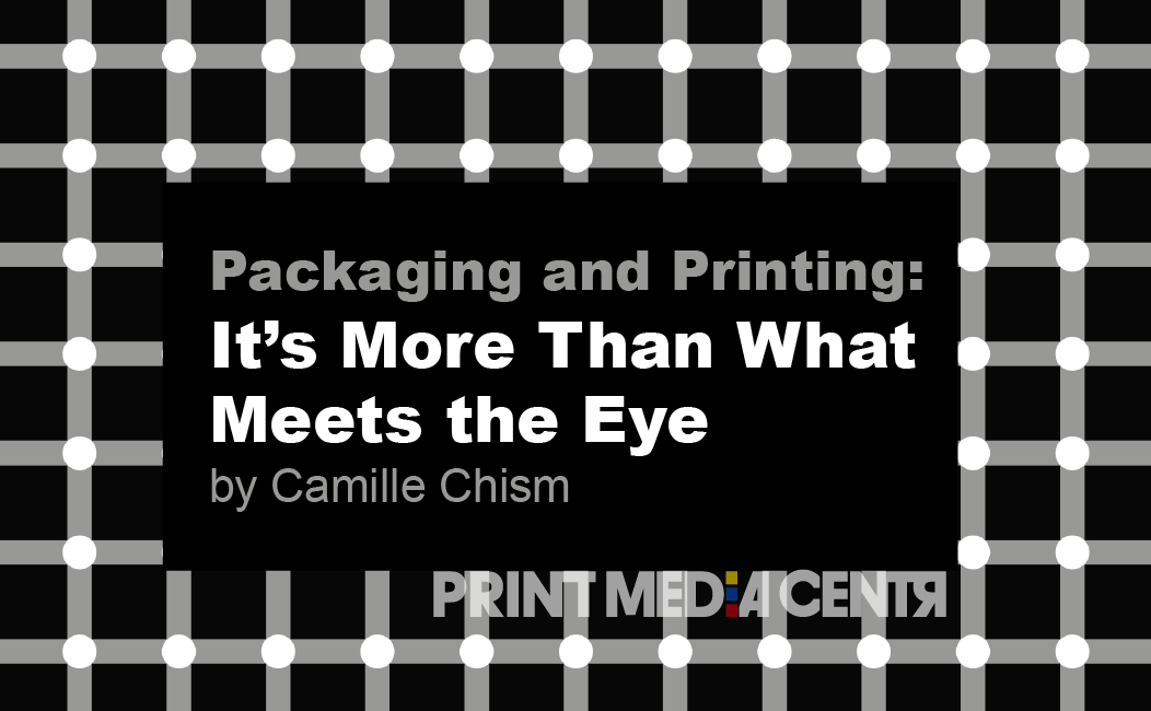 Packaging and Printing: It's More Than What Meets the Eye