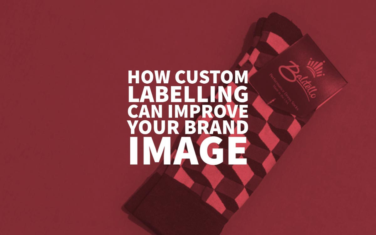 How Custom Labelling Can Improve Your Brand Image In 2020