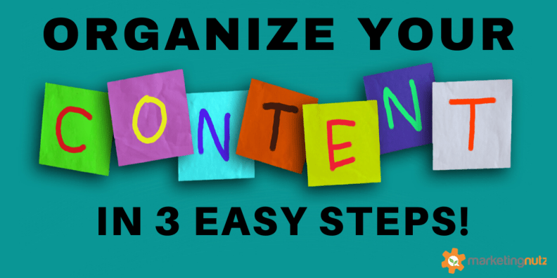 How to Organize Your Content Marketing Assets in 3 Easy Steps