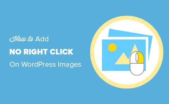 How to Add No Right Click on WordPress Images