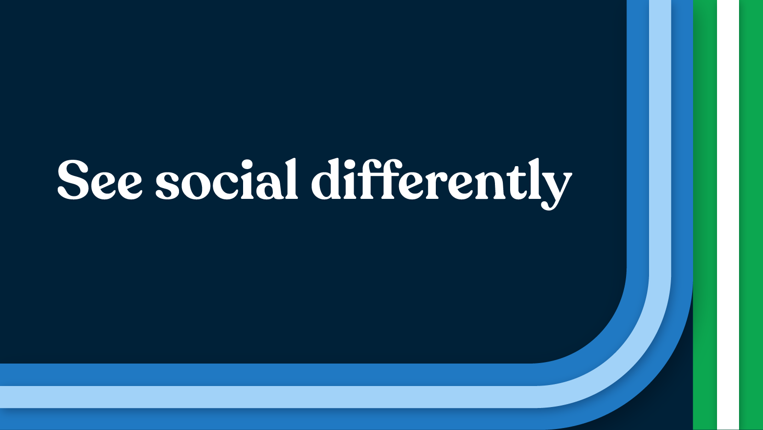To drive business forward, we need to see social differently
