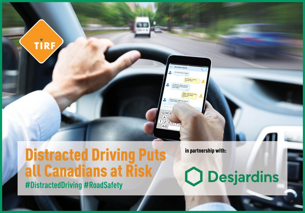 Distracted Driving Puts all Canadians at Risk | Traffic Injury Research Foundation % %