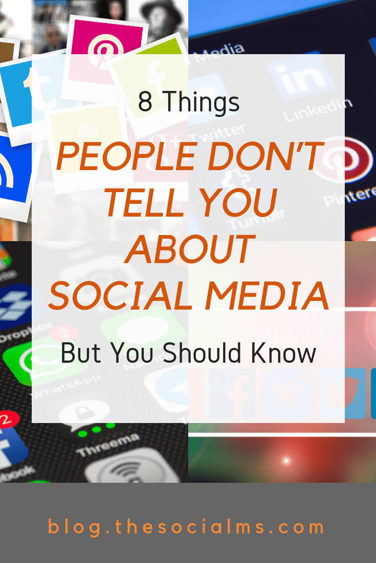 8 Things People Don't Tell You About Social Media – But You Should Know