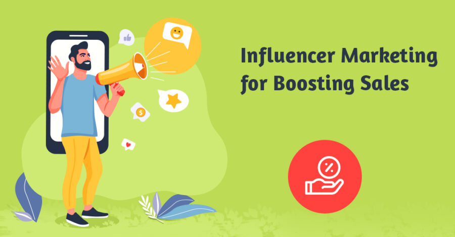 How to Leverage Influencer Marketing for Boosting Ecommerce Sales in 2020?