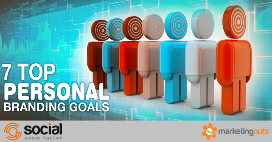 Personal Branding for Business: 7 Sample Goals To Help Build Your Strategy [Podcast]