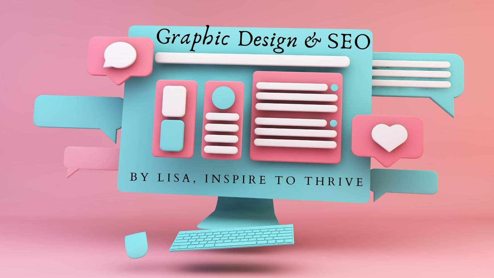Graphic Design and SEO: How They Work Together