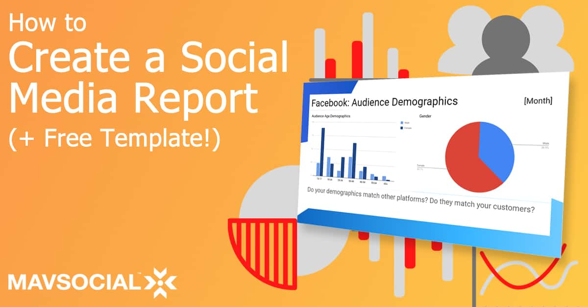 How to Create a Social Media Report in 2020 (+ Free Template)