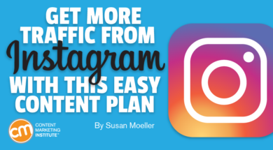 Get More Traffic From Instagram With This Easy Content Plan