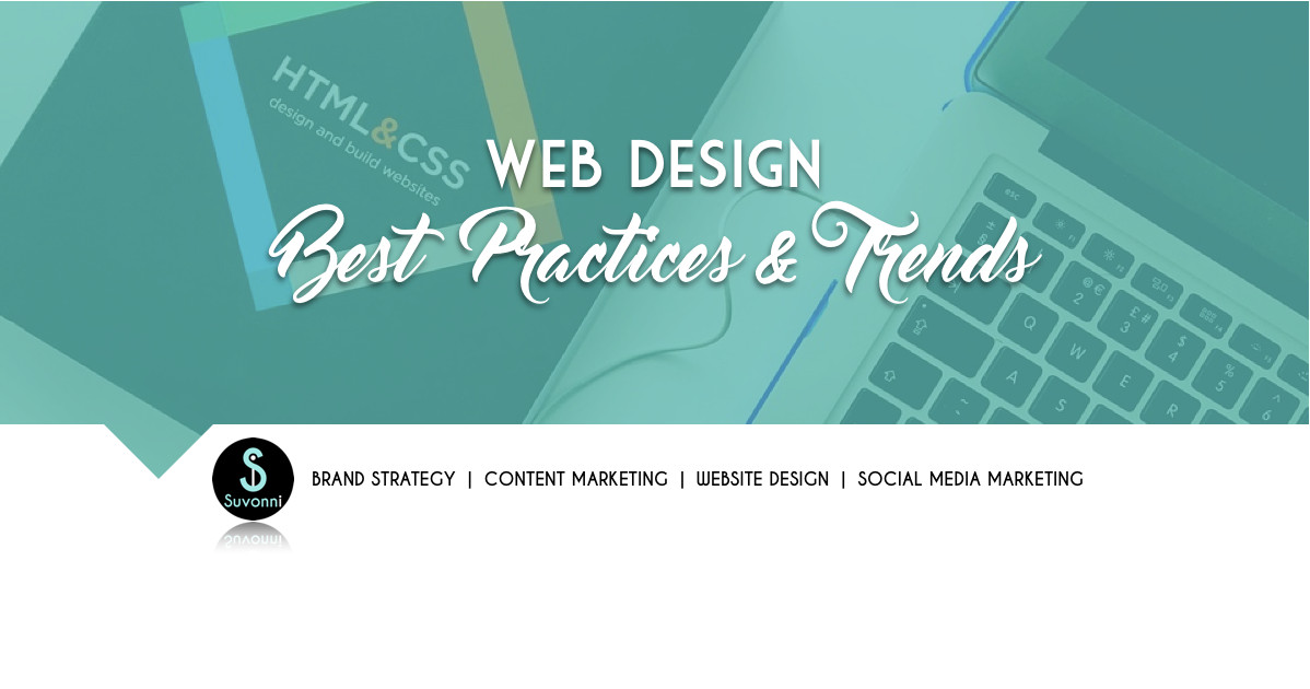 Web Design Best Practices and Trends for 2020 | Suvonni Digital Marketing Agency