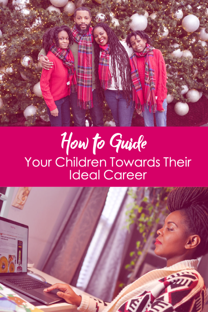 How to Guide Your Children Towards Their Ideal Career (Cleverly Changing)