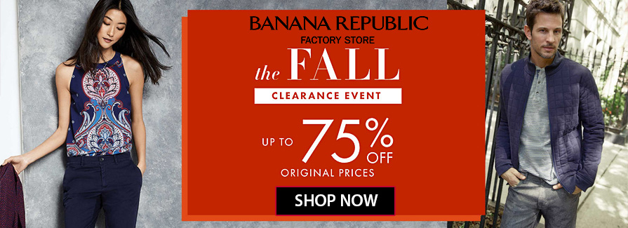 Fall Clearance Event! Take up to 75% off original prices..!!
