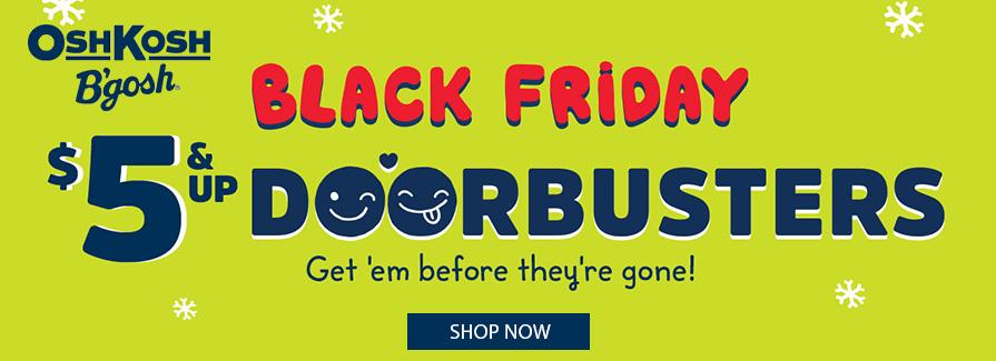 Black Friday Doorbusters $5 & Up..!!