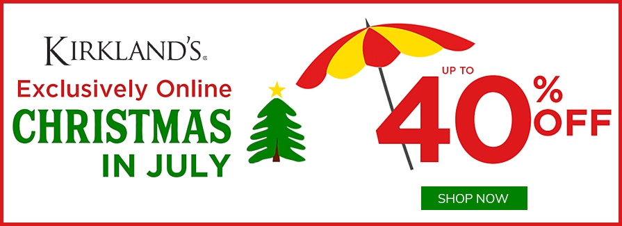 Christmas In July! Take up to 40% off..!!