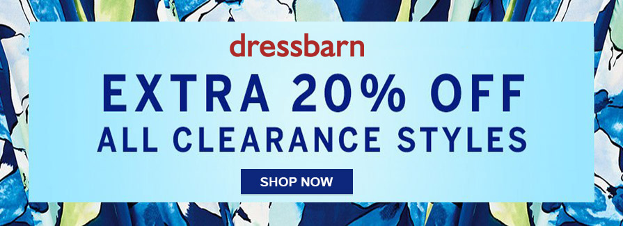 Take extra 20% off ALL CLEARANCE STYLES $9.99 & Up...!!