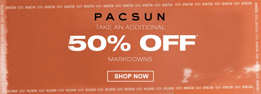 Take an additional 50% off markdowns..!!