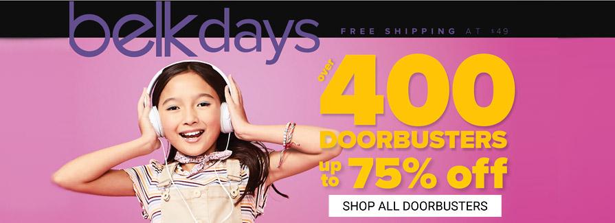 Belk Days! Over 400 DOORBUSTERS up to 75% off