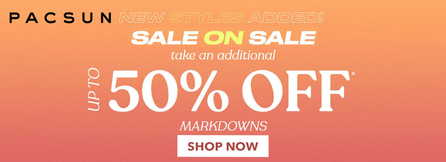 Sale On Sale! Take an additional up to 50% off markdowns..!!