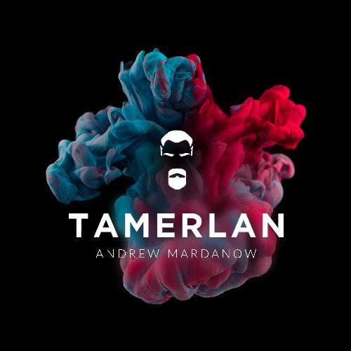 Andrew Mardanov. Tamerlan
