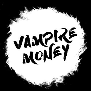 Vampire Money
