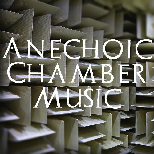 Anechoic Chamber Music
