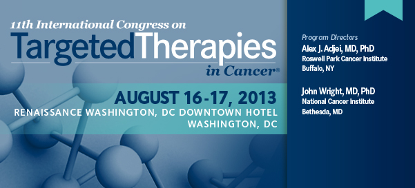 11th International Congress on Targeted Therapies in Cancer®