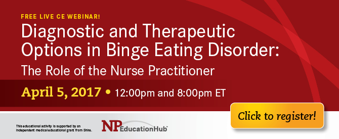 Diagnostic and Therapeutic Options in Binge Eating Disorder: The Role of the Nurse Practitioner