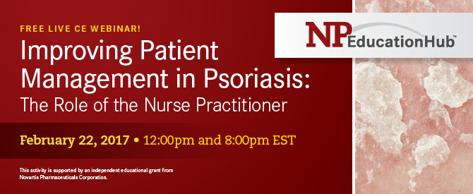 Improving Patient Management in Psoriasis: The Role of the Nurse Practitioner