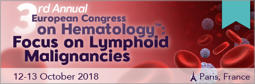 3rd Annual European Congress on Hematology: Focus on Lymphoid