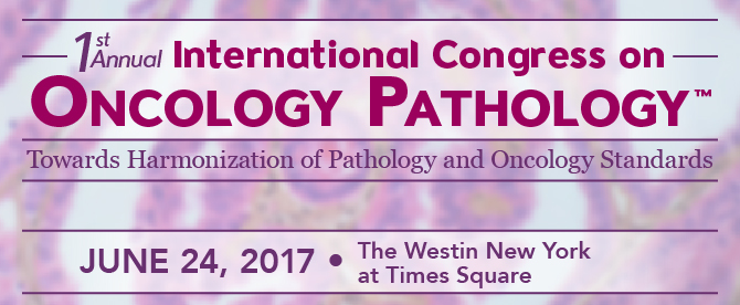 1st Annual International Congress on Oncology Pathology™