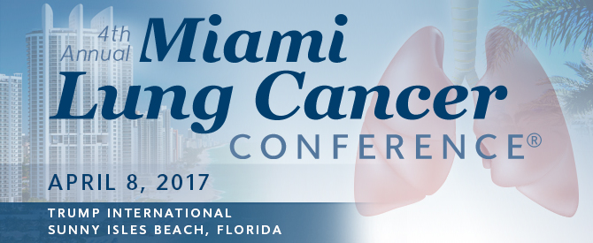 4th Annual Miami Lung Cancer Conference®