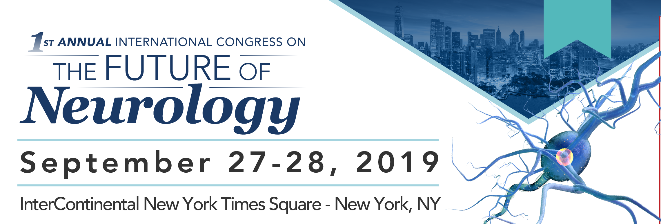 1st Annual International Congress on the Future of Neurology